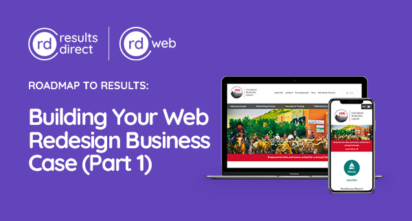 Building Your Web Redesign Business Case Part1 | RD Web | Results Direct