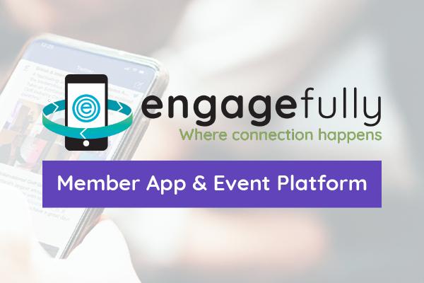 Engagefully Member App and Event Platform